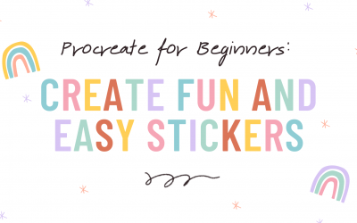Procreate for Beginners: Create Fun and Easy Stickers